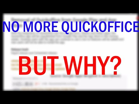 Google Kills Off Quickoffice!