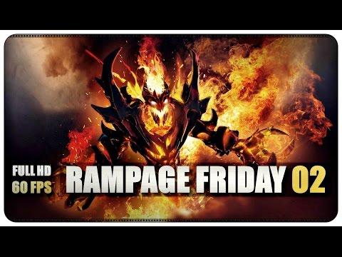 Dota 2 Rampage Friday - EP 02
