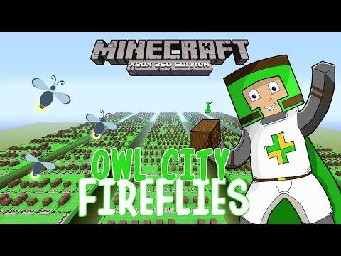 Owl City - Fireflies | ♫ Minecraft Xbox 360 Noteblock Song...