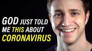 What God's Spirit Just Told Me About Coronavirus