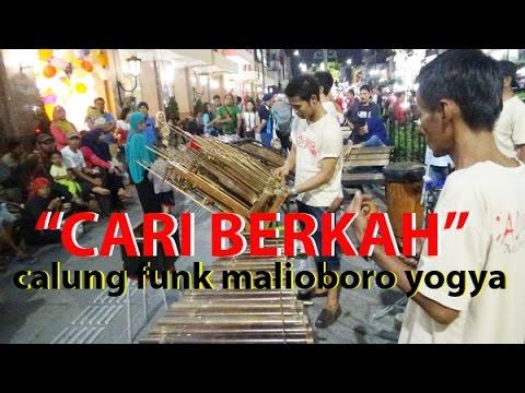 """""""CARI BERKAH"""" (CABE) -- WALI BAND -- Calung Funk Malioboro Yogyakarta"""