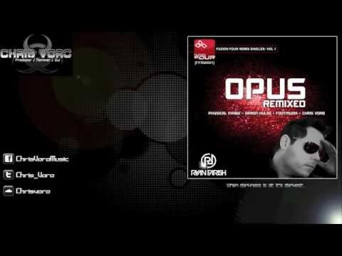 Ryan Farish - Opus (Chris Voro Remix)