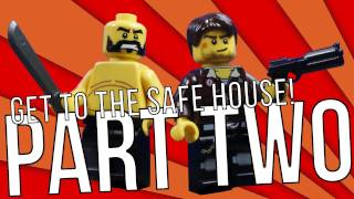 Get To The Safe House! - Part Two