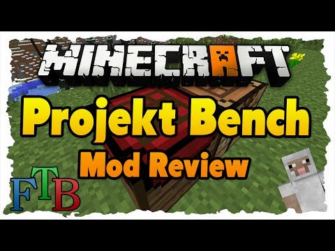 Minecraft Projekt Bench MOD Review - Verbesserter Crafting Table (FTB)