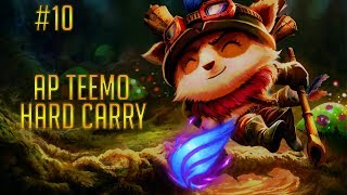 AP Teemo Hard Carry | League of Legends Epic Game Montage #10