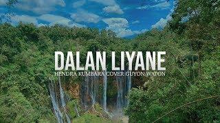 Download lagu Dalan Liyane - Hendra kumbara   Guyonwaton Cover (Video Lyric)