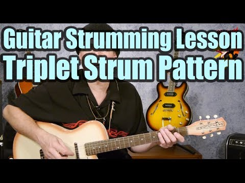 Triplet Strum Pattern - Guitar Strumming Lesson