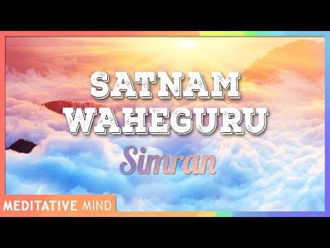 SATNAM WAHEGURU Simran (Chanting Meditation) - 11 Mins of Meditation