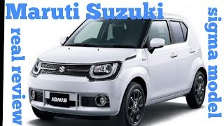 Maruti Suzuki ignis sigma model real review interior and exterior features and price