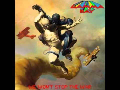 Gamma Ray - We Wont Stop The War