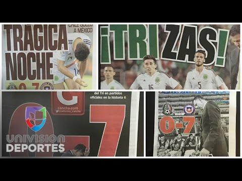 Así vio la prensa la humillante derrota de Mexico ante Chile