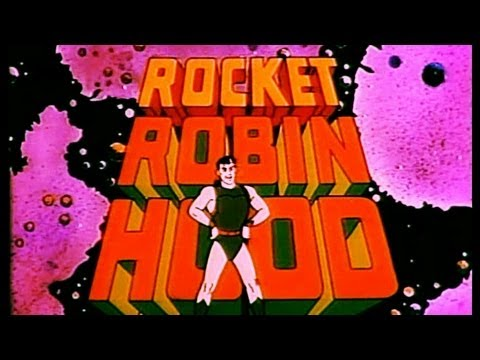 Rocket Robin Hood Cartoon Intro + Lyrics video
