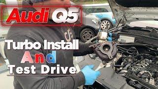 Audi Q5 Turbo Install and Test Drive