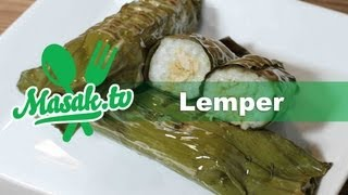 Lemper - Glutinous Rice Wrapped In Banana Leaf Recipe | Jajanan #005