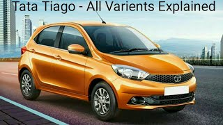 Tata Tiago | All Varients Explained  | Differences in Each Variant