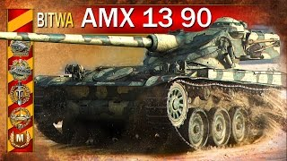 AMX 13 90 - Agresywna gra - BITWA - World of Tanks