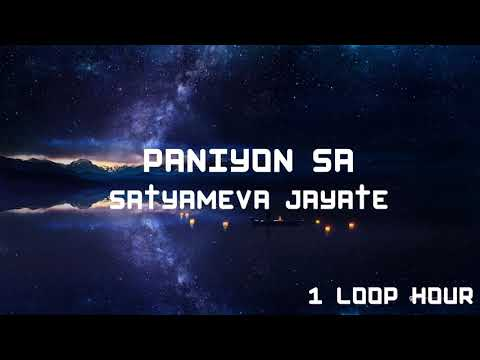 Download Lagu  PANIYON SA ~ 1 HOUR LONG ~ Satyameva Jayate Mp3 Free