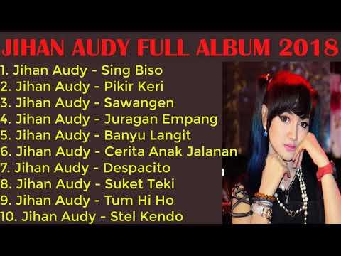 Jihan Audy Full Album 2018 Paling Populer Saat Ini