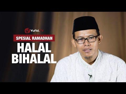 Halal Bihalal - Ustadz Muhammad Romelan