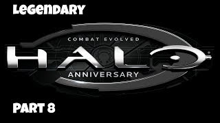 Let's Play: Halo: Combat Evolved Anniversary - Legendary - Part 8 - No Commentary (Xbox One)