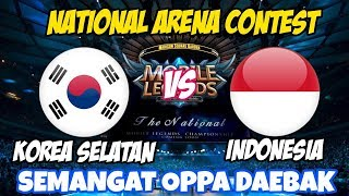 LIVE ARENA KONTES !! SEMANGAT OPPA DAEBAK - INDONESIA VS KOREA | Mobile Legends 23 Maret 2018