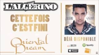 L'Algérino - Cette fois c'est fini [Audio]
