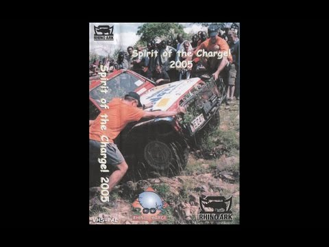 Spirit of the Charge - Rhino Charge 2005 - The Film