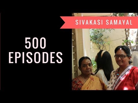 500th episode celebration/Sivakasi Samayal / Recipe - 500 thumbnail