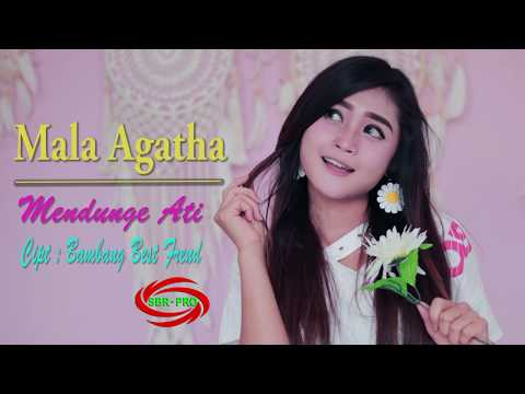 Download MALA AGATHA - MENDUNGE ATI  FULL HD  Mp4 baru
