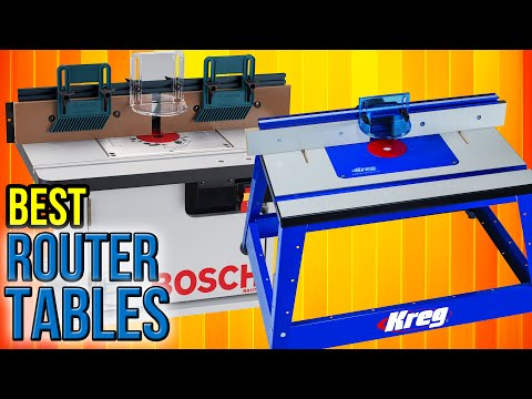 8 Best Router Tables 2017