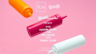 Gudi Showcase: Upside Down , Efe Kantel , Hasan Türek - TBS Radio