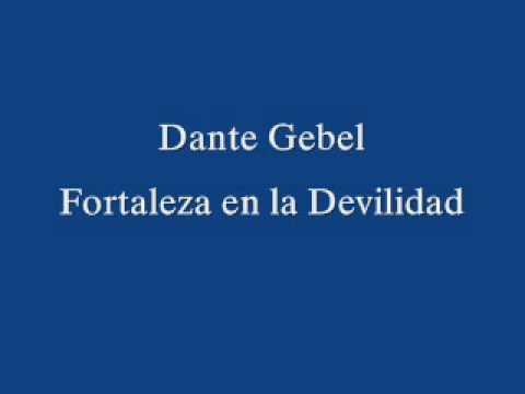 Dante Gebel - Fortaleza En La Devilidad video