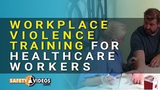 Workplace Violence Training for Healthcare Workers