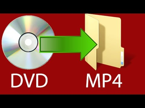 How to Convert a DVD to MP4