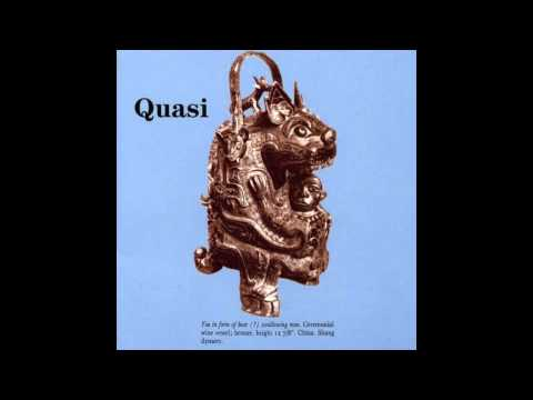 Quasi - Tomorrow You