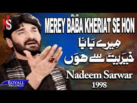 Nadeem Sarwar - Merey Baba Kheriat Sey Hon 1998