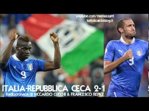 Italia-Repubblica Ceca 2-1 - La Radiocronaca Integrale di Riccardo Cucchi & Francesco Repice (Radio)