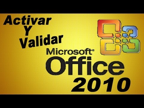 Activar Y Validar Microsoft Office Professional Plus 2010