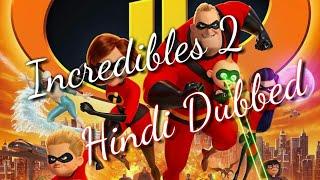 Incredibles 2 Hindi dubbed full movie HD