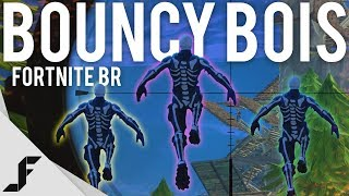 BOUNCY BOIS - Fortnite: Battle Royale