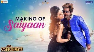 SAIYAAN - The Making | ABHIMAAN | JEET | SUBHASHREE | SONU NIGAM | RAJ CHAKRABORTY | BABA YADAV