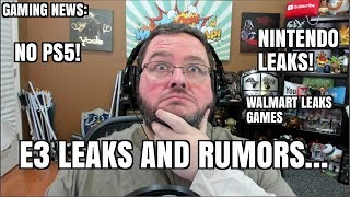 Gaming News: e3 Rumors and Leaks! Walmart Leaks! Playstation 5! Nintendo Treehouse Leaks!