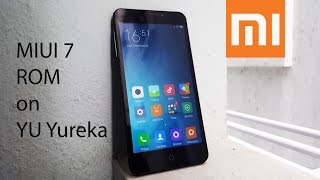 How To Install MIUI 7 ROM On YU Yureka - Stable