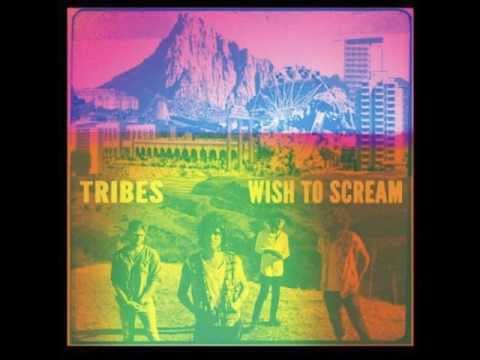 Tribes - It Never Ends