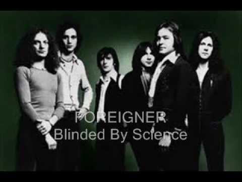 FOREIGNER  Blinded  Science  HQ