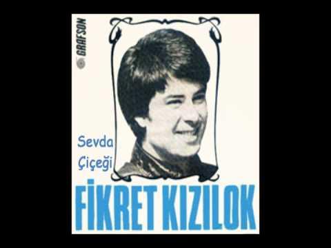 Kizilok, Fikret - Sevda Cicegi