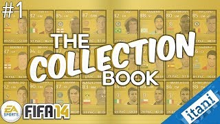 FIFA 14 Collection Book Pack Opening Ultimate Team Episode 1