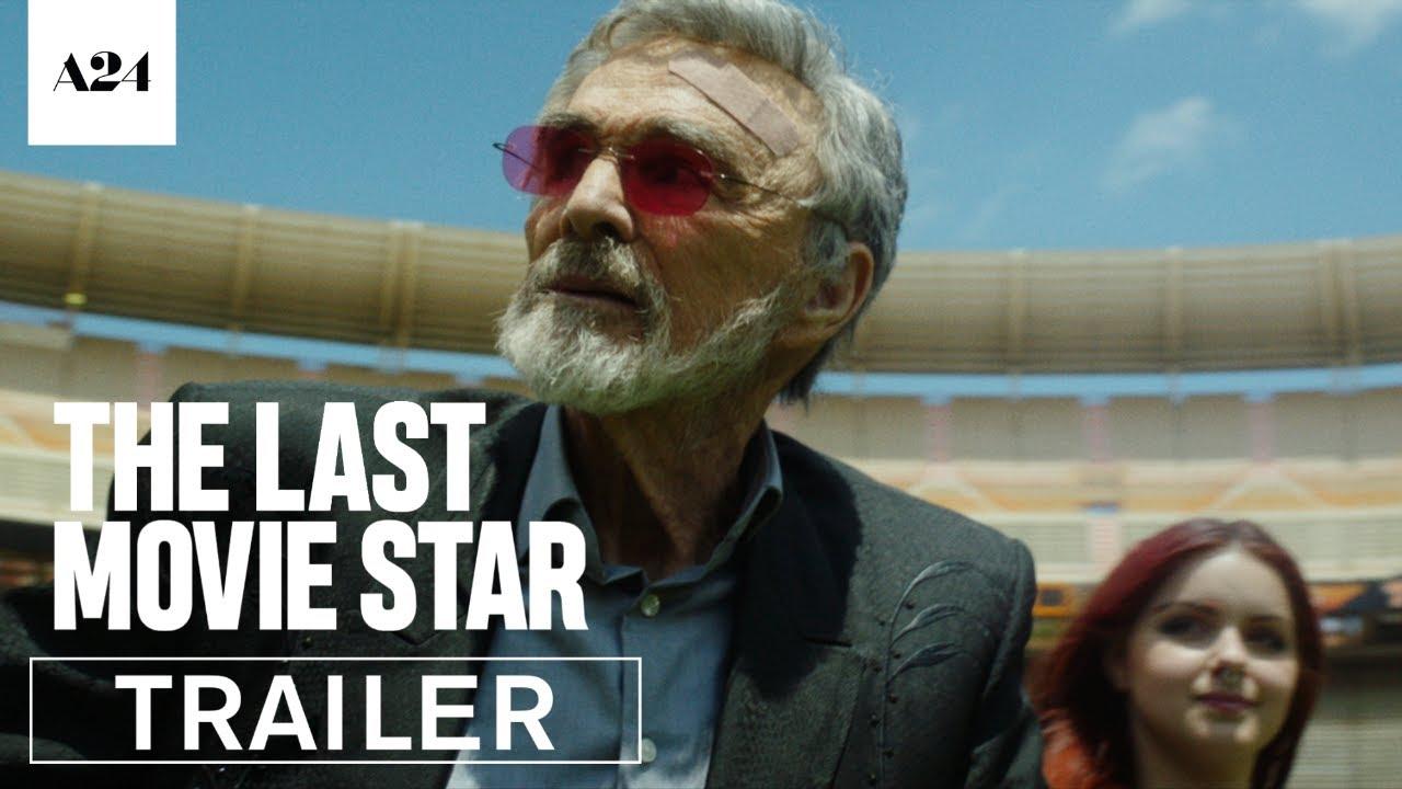 The Last Movie Star (2017)