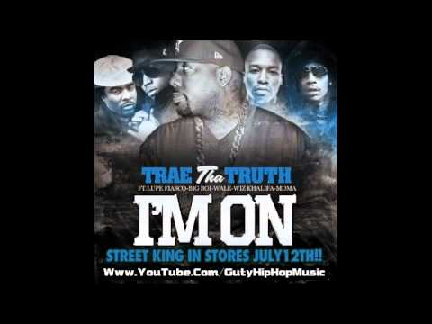 Trae Tha Truth ft. Lupe Fiasco, Big Boi, Wale, Wiz Khalifa &#038; MDMA - I'm On 