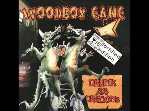 The Woodbox Gang - Better Place To Die